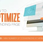 Landing Page Optimization: 10 Simple Steps For More Conversions