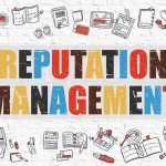 Online Reputation Management And Why You Must Care