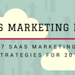 2018 SaaS Marketing Plan: Strategies For The Coming Year