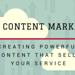 SAAS Content Marketing: Creating Powerful Content That Sells Your Service