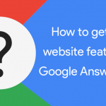 14 Steps Towards Building Website Authority Worthy of Google's Answer Box